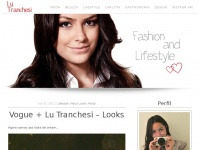 Lutranchesi.com.br - Lu Tranchesi - fashion & lifestyle