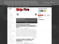 skipfire.blogspot.com