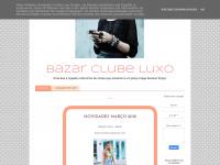 bazarclubeluxo.blogspot.com