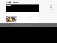 coisasfofasss.blogspot.com