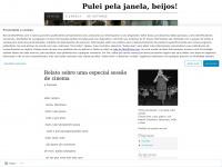 Pulei pela janela, beijos! | Just another WordPress.com weblog