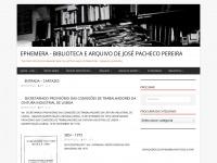 "EPHEMERA – Biblioteca e arquivo de José Pacheco Pereira – ""The two offices of memory are collection and distribution."" (Samuel Johnson)"