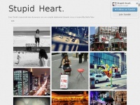 Stupid--heart.tumblr.com - S.T.U.P.I.D