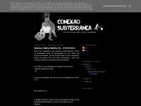conexaosubterranea.blogspot.com