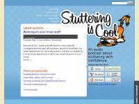 Stutteringiscool.com - Stuttering is Cool podcast - Home Page