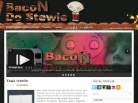 Bacondostewiebr.blogspot.com - Bacon do Stewie