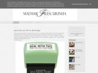 madamefrescurinha.blogspot.com