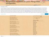 respostasfantasticasparaperguntasintrigantes.wordpress.com