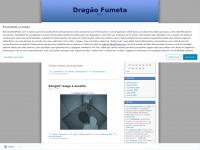 Andersonpr.wordpress.com - Dragão Fumeta   Awey !
