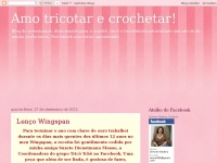 Amo-tricotarecrochetar.blogspot.com - Amo tricotar e crochetar!