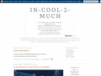in-cool-2-much.blogspot.it