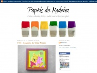papeisdemadeira.blogspot.com
