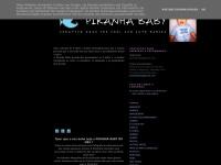 piranhababy.blogspot.com