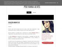 Polyannaalves.blogspot.com - Polyanna Alves