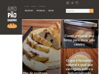 Amopaocaseiro.com.br - Amo Pão Caseiro - Receitas e dicas para padeiros amadores