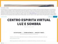 centroespiritavirtualluzesombra.wordpress.com