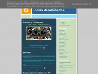 ideiasdesalinhadas.blogspot.com