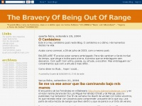 The Bravery Of Being Out Of Range