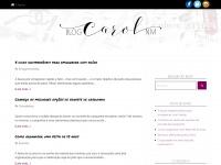 Blogcarolnm.com.br - Blog Carol MN – Um blog sobre moda, viagens, gastronomia e tudo o que você mais gosta!