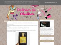 deeliriosdemulher.blogspot.com