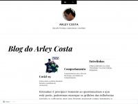 Arleycosta.wordpress.com - Arley Costa | Blog sobre Psicologia, comportamento e entrelinhas