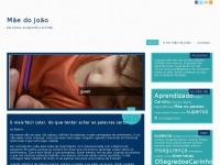 Maedojoao.com.br - Mãe do João