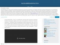 blogliberdadepolitica.wordpress.com