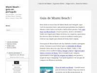 Miami Beach – guia em português – Guia completo – o que fazer em Miami Beach : passeios, festas, compras, shows, NBA